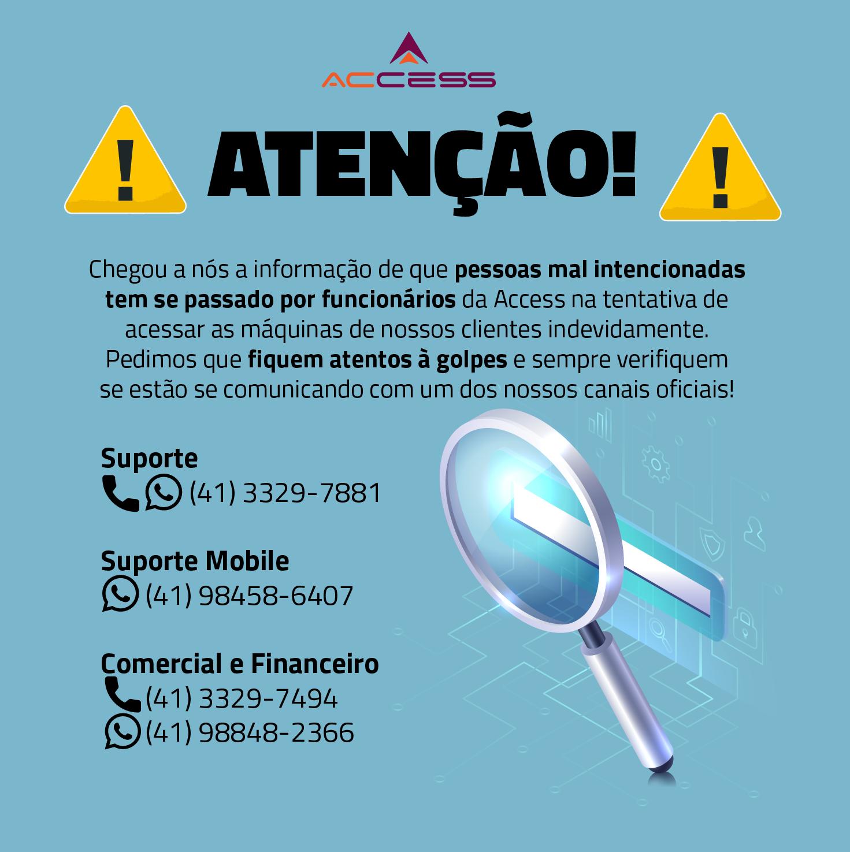 Informativo Access: Acessos Indevidos!